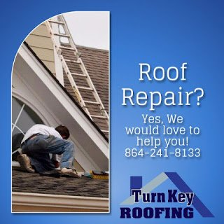 Roof Repair Yes We Would Love To Help You Turn Key